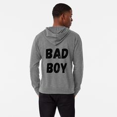 'Being Bad' Lightweight Hoodie by DeonsDesigns Graphic Sweatshirt, T Shirt, Hoodies, Sweatshirts, Bad Boys, French Terry, Printed, Awesome, Art