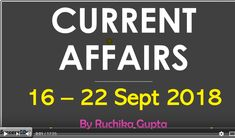 Latest Current Affairs from to September 2018 (Week - Video in English with Pdf. Here are the Latest Current Affair questions for September 2018 (Week along with videos in English Entrance Exam, Affair, September, Calm, This Or That Questions
