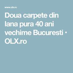 Doua carpete din lana pura 40 ani vechime Bucuresti  • OLX.ro