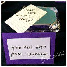 F.R.I.E.N.D.S tv show themed party. The one with Ross' sandwich. Pinterest.com/evalynne