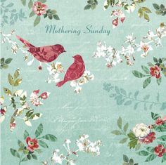 "Pretty birds and flowers #MothersDay card from Woodmansterne.  Greeting inside reads ""Happy Mothering Sunday"""