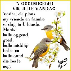 Good Morning Good Night, Good Morning Wishes, Evening Greetings, Goeie Nag, Goeie More, Afrikaans Quotes, Special Quotes, Prayer Quotes, Creative Words