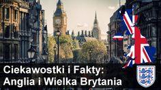 Fakty i Ciekawostki o Anglii i Wielkiej Brytani