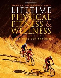 Lifetime Physical Fitness and Wellness $39.76 fitness