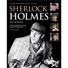 Play.com - Buy Sherlock Holmes on Screen - Alan Barnes online at Play.com and read reviews. Free delivery to UK and Europe!