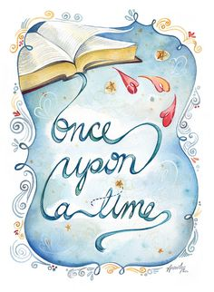 """Once Upon a Time watercolor © Amarilys David (Artist, Calligrapher) aka Watercolor Devo via Flickr.     """"Theme artwork for One Less Orphan's annual banquet to raise funds for adoptive families in the Indianapolis area."""" ... Promote the Arts. Give credit where due. Pin from the Primary Source."""