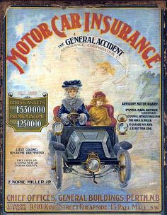 GENERAL ACCIDENT CAR INSURANCE POSTER 1900 | In the 19th cen… | Flickr