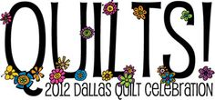 2012 Dallas Quilt Celebration  Friday March 9, 2012 - Sunday March 11, 2012 from 10:00am - 6:00pm  Dallas Market Hall  2200 Stemmons Frewway  Dallas, Texas 75207 Get Directions  There are 390 quilt entries this year and over 150 vendors. Special Exhibits will be better than ever!