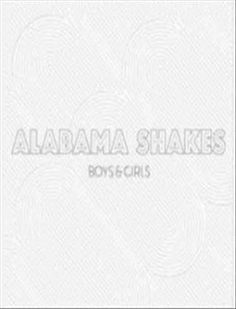 Boys & Girls: Alabama Shakes