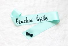Mint and Black Bachelorette Sash - Custom Lettered Sash - Bridal Sash - Beachin' Bride Sash - Beach Bachelorette - Thick Calligraphy by GoldandGlamour on Etsy
