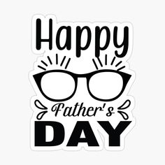 Father's Day Stickers, Happy Fathers Day, Dads, Prints, Happy Valentines Day Dad, Fathers