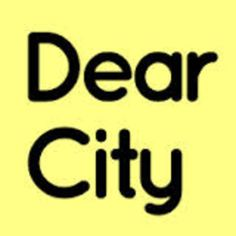 Dear City is a new website that encourages people to comment, rant, explain, applaud and make suggestions about the city they live in. Happy City, Independent Business, No Response, Cities, Acting, Encouragement, Believe, How To Apply, Typography