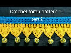 How to crochet toran pattern 11 part 2