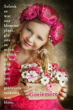Beautiful Bible Quotes, Beautiful Words, Beautiful People, Beautiful Pictures, Good Morning Roses, Morning Wish, Afrikaanse Quotes, Goeie More, Bible Prayers