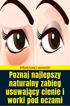 Poznaj najlepszy naturalny zabieg usuwający cienie i worki pod oczami Make Up, Movie Posters, Film Poster, Makeup, Beauty Makeup, Bronzer Makeup, Billboard, Film Posters