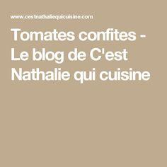 Tomates confites - Le blog de C'est Nathalie qui cuisine