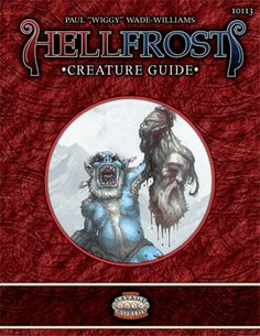 The frigid epic-fantasy setting from Triple Ace Games for Pinnacle Entertainment's Savage Worlds RPG - presented in our Hellfrost Bundle (Sept 2015)