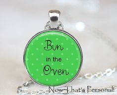 Bun in the Oven -  Keepsake necklace - Baby is born - Birth announcement - Mom to be - pregnancy gift
