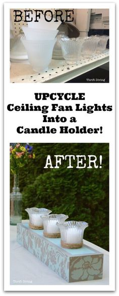 Upcycle ceiling fan lights into a candle holder - Thrift Diving Blog