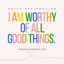 i am worthy Definition Of Success, I Am Worthy, Daily Affirmations, Good Things, Life, Board, Image, Sign, Planks