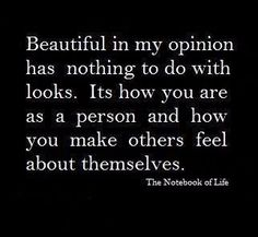 The Notebook of Life. Beautiful is how you make others feel