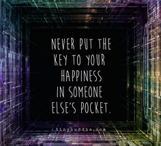 The key to your happiness