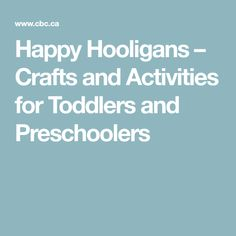 Happy Hooligans – Crafts and Activities for Toddlers and Preschoolers