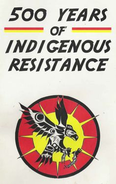 500 years of indigenous resistance