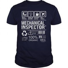 AWESOME TEE FOR MECHANICAL INSPECTOR T-SHIRTS, HOODIES, SWEATSHIRT (22.99$ ==► Shopping Now)