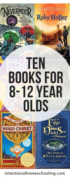 10 Independent Reads for Year Olds - Intentional Homeschooling Best Story Books, Best Books To Read, Good Books, Books For Boys, Childrens Books, 12 Year Old Boy, Kids Reading, Reading Lists, English Book