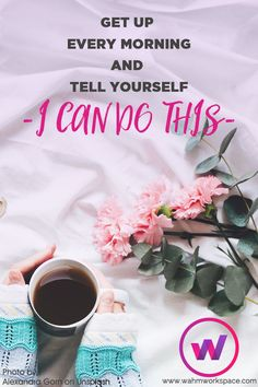 Get up every morning and tell yourself - I can do this! work at home mom Working From Home Meme, Work From Home Moms, Working Moms, Motivational Quotes For Women, Quotes Positive, Inspirational Quotes, Mom Quotes, Success Quotes, Stop And Shop