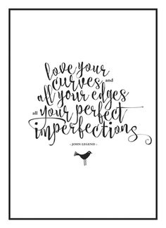 Your imperfections are perfection