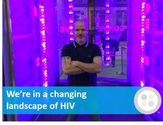 """""""We're in a changing landscape of #HIV…"""" David Rowlands explains #PrEP, #PEP, and #stigma"""