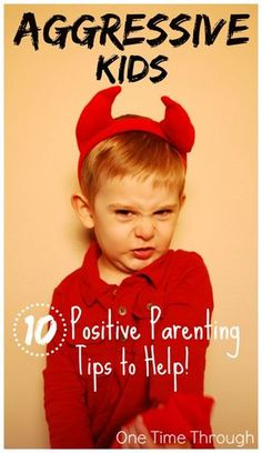*MUST READ!* Is your child HITTING? KICKING? BITING? PUSHING? Not sure how to react in a POSITIVE way? Read this post which summarizes 10 tips from parenting experts! {One Time Through}