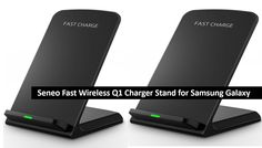 Seneo Fast Wireless Q1 Charger Stand for Samsung Galaxy