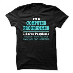 Awesome Computer Programmer Tee Shirts - #pretty shirt #sleeve tee. GET YOURS => https://www.sunfrog.com/LifeStyle/Awesome-Computer-Programmer-Tee-Shirts.html?68278