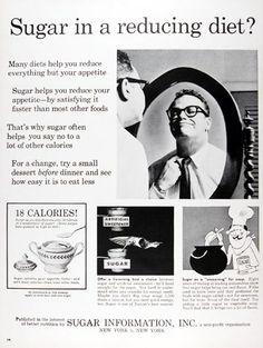 """""""Sugar in a reducing diet?For a change, try a small dessert before dinner and see how easy it is to eat less"""", Sugar Information Inc, 1962 Vintage Advertisements, Vintage Ads, Vintage Prints, Retro Recipes, Vintage Recipes, Reduce Appetite, Small Desserts, Old Ads, How To Eat Less"""