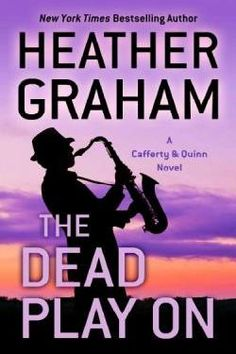 The Dead Play On by Heather Graham.  I came across this book at the library where I work.  I was attracted by the saxophone player on the cover since child #2 plays.  Also, the story takes place in New Orleans, where my nephew attends college.  He plays the sax too.  I didn't totally hate this book, but the author is known as a romance writer and I hate romance novels.  This book was  crime novel/romance but I still didn't like the earnest style and the one-dimensional characters.