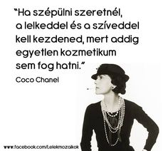 Coco Chanel idézete a szépségről. A kép forrása: Lélekmozaikok # Facebook