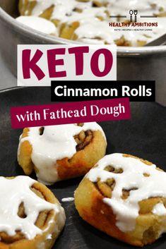 Keto Cinnamon Rolls with Sweet Fathead Dough #keto #breakfast #cinnamonrolls #fatheaddough #glutenfree #grainfree #sugarfree #healthyambitions #recipes
