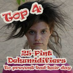 Humidity could potentially cause a bad hair day but getting a humidifier could prevent that. Find out the top 4 25 pint dehumidifiers to prevent bad hair day. Dehumidifiers, Bad Hair Day, Top, Crop Shirt, Blouses