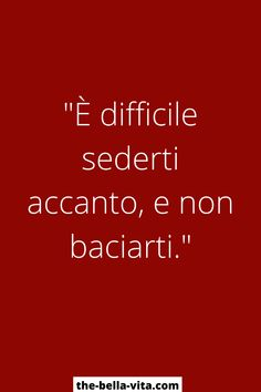 Frasi San Valentino: 30+ Dediche D'Amore! - The Bella Vita Tumblr Quotes, Bff Quotes, Happy Quotes, Love Time, Love You, Words Hurt, Italian Quotes, Love Phrases, Bad Timing