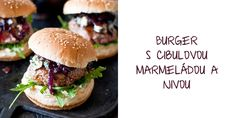 Burger s cibulovou marmeládou a nivou