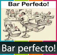 humor grafico bar perfecto