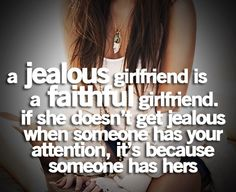 A little jealousy is a good thing.