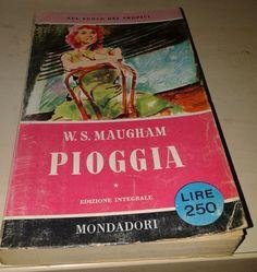 PIOGGIA E ALTRI RACCONTI di W. S. Maugham - Mondadori (1958) - collana: I Libri del Pavone - pp. 227 - copertine con segni d'uso ma senza mancanze. EURO 4,00 libreriadeipicentini@gmail.com