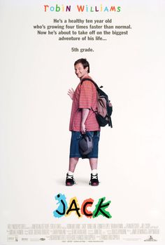 Jack Starring Robin Williams, Diane Lane, and Jennifer Lopez. Robin Williams Jack, Robin Williams Movies, Robin Williams Quotes, Jack Movie, Movie Tv, Movies Showing, Movies And Tv Shows, Film 1990, 1990s Kids