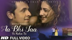 Aa Bhi Jaa Tu Kahin Se Full Video Song (2015) By Sonu Nigam HD 1080p 720p MP4 MP3