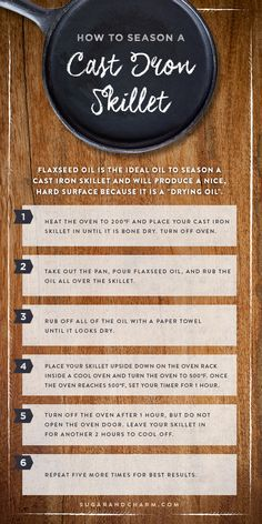 How to Season a Cast Iron Skillet - Sugar and Charm - sweet recipes - entertaining tips - lifestyle inspiration Season Cast Iron Skillet, Cast Iron Skillet Cooking, Iron Skillet Recipes, Cast Iron Recipes, Dutch Oven Cooking, Cooking Tips, Cleaning Cast Iron Pans, Cast Iron Care, Seasoning Cast Iron