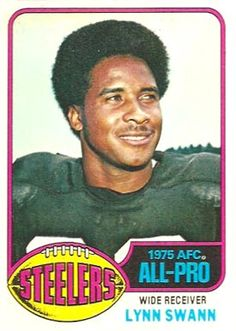 #33 Lynn Swann - 1976 Topps #140 Swann was the Republican candidate for governor of Pennsylvania in 2006. He lost to the incumbent, Ed Rendell.
